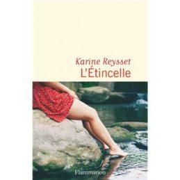 L'étincelle – Karine REYSSET
