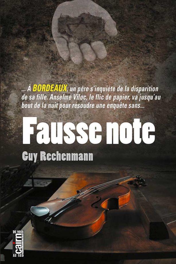 Fausse Note – Guy RECHENMANN