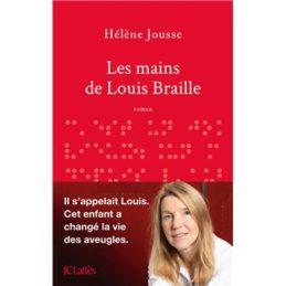 Les mains de Louis Braille – Hélène JOUSSE