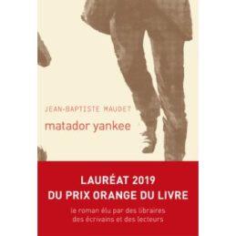 Matador Yankee – Jean-Baptiste MAUDET