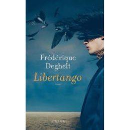 Libertango – Frédérique DEGHELT