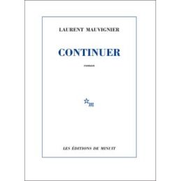 Continuer – Laurent MAUVIGNIER