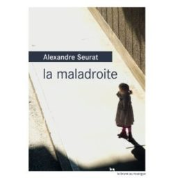La maladroite – Alexandre SEURAT
