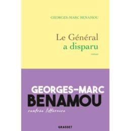 Le Général a disparu – Georges-Marc BENAMOU