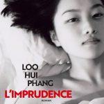 L'Imprudence – Loo Hui Phang