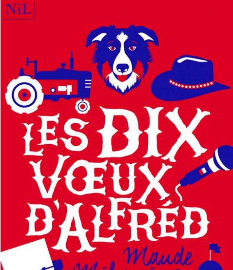 Lex dix voeux d'Alfréd – Maude MIHAMI