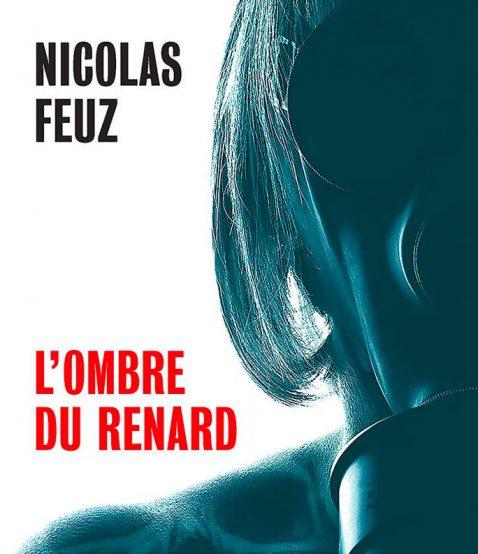 L'ombre du renard – Nicolas Feuz