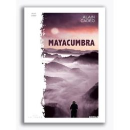 Mayacumbra – Alain CADEO