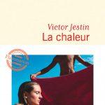 La chaleur - Victor Jestin