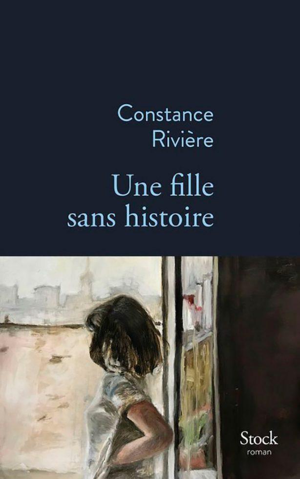 Une fille sans histoire Constance Rivière