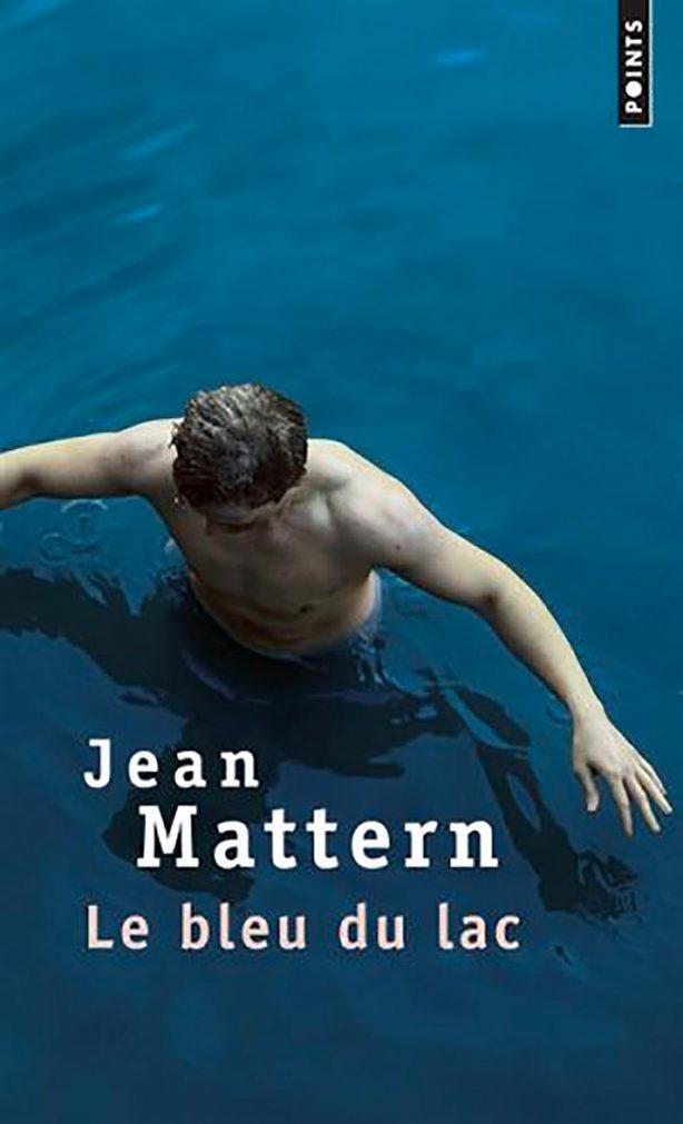 Le bleu du lac - Jean Mattern