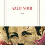 Azur noir, Alain Blottière