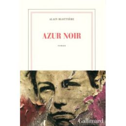 Azur noir – Alain BLOTTIERE