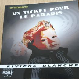 Un ticket pour le Paradis – Guy RECHENMANN