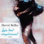Lulu tout simplement, Hervé Bellec
