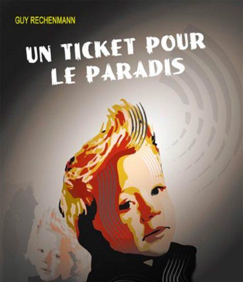 Un ticket pour le paradis, Guy Rechenmann