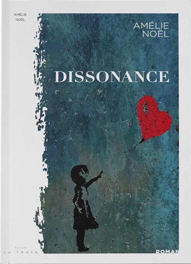 Dissonance, Amélie Noel