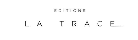 Maison d'éditions La Trace
