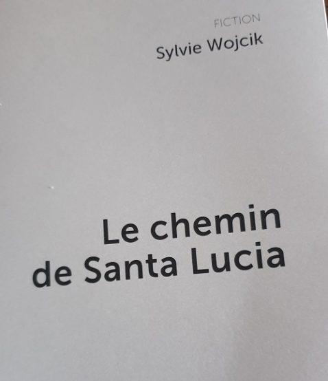 le-chemin-de-santa-lucia-sylvie-wojcik