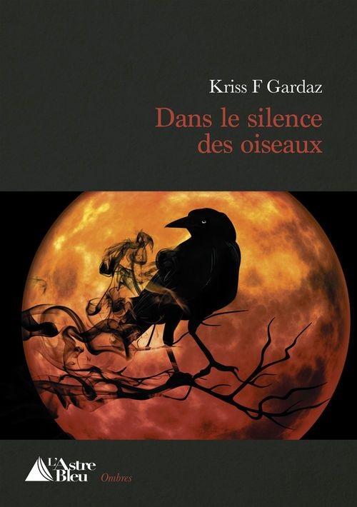 kriss-f-gardaz-dans-le-silence-des-oiseaux