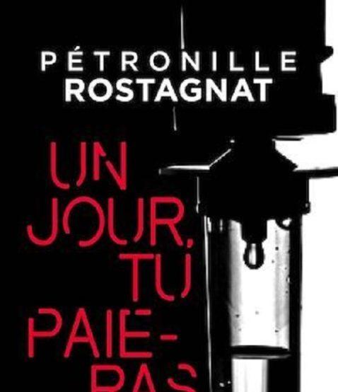 petronille-rostagnat-un-jour-tu-paieras