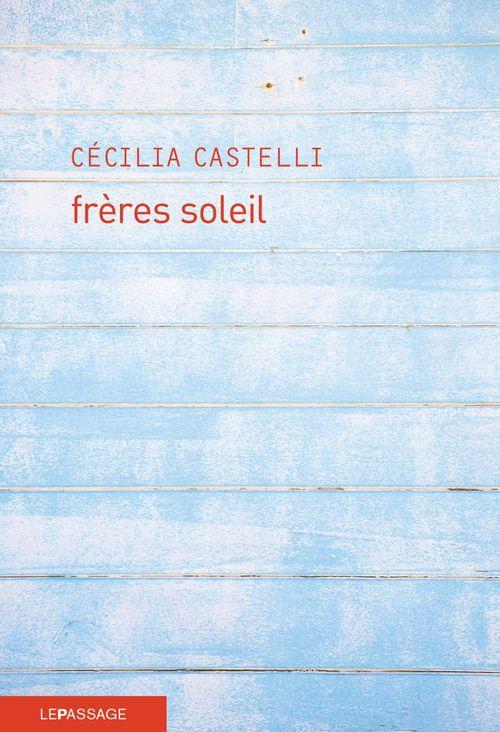 cecilia-castelli-freres-soleil