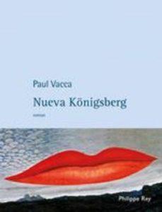 nueva-konigsberg-paul-vacca