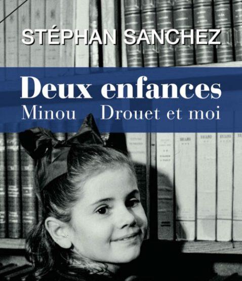 deux-enfances-minou-drouet-et-moi-stephan-sanchez