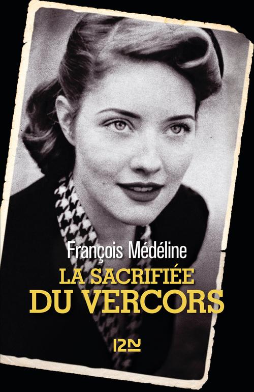 la-sacrifiee-du-vercors-francois-medeline
