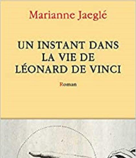 un-instant-dans-la-vie-de-leonard-de-vinci-marianne-jaegle