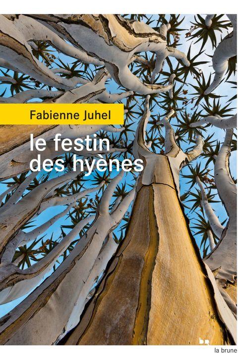 fabienne-juhel-le-festin-des-hyenes